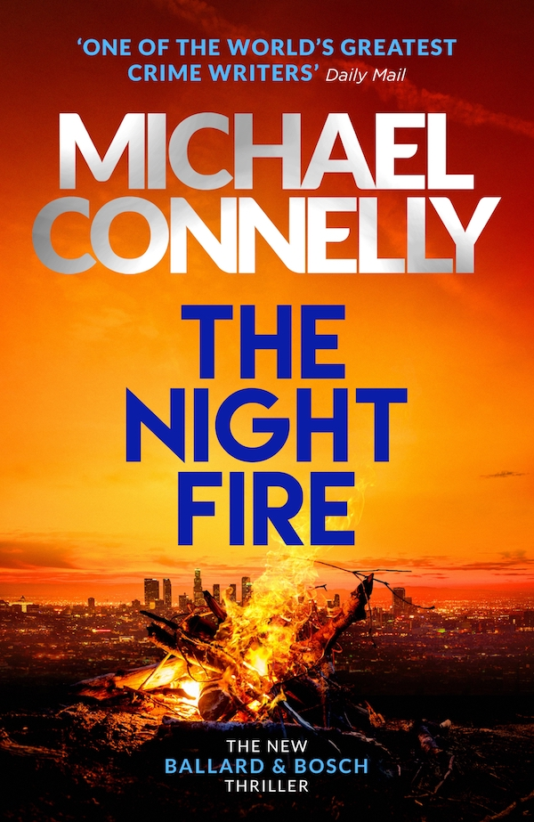 The Nnight Fire by Michael Connelly