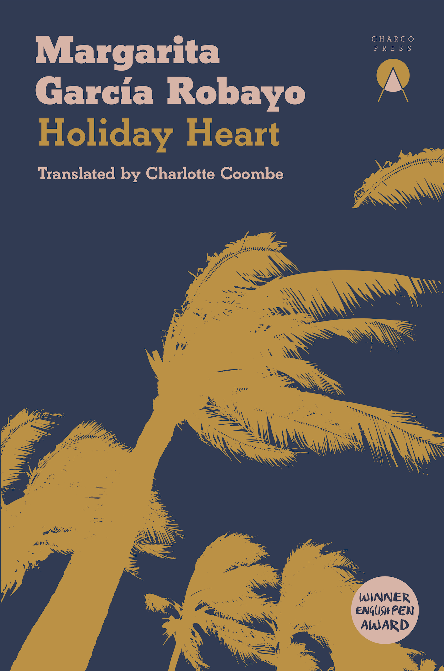 Holiday Heart by Margarita García Robayo translated by Charlotte Coombe