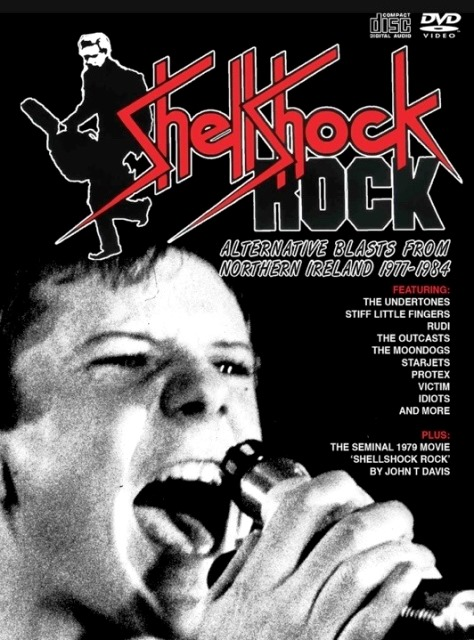 Shellshock Rock Alternative Blasts From Northern Ireland 1977-1984