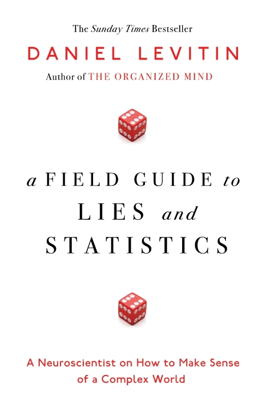 A Field Guide to Lies and Statistics cover image