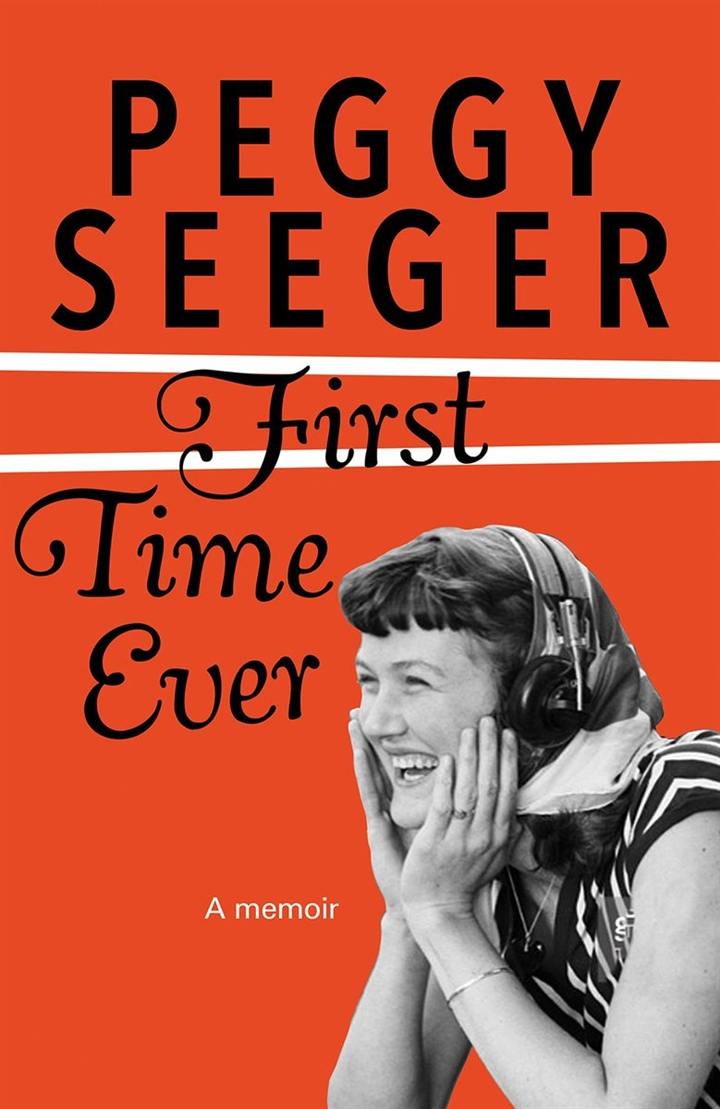 Peggy Seeger: First Time Ever