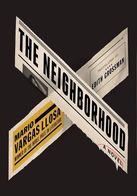 The Neighbourhood by Mario Vargas Llosa