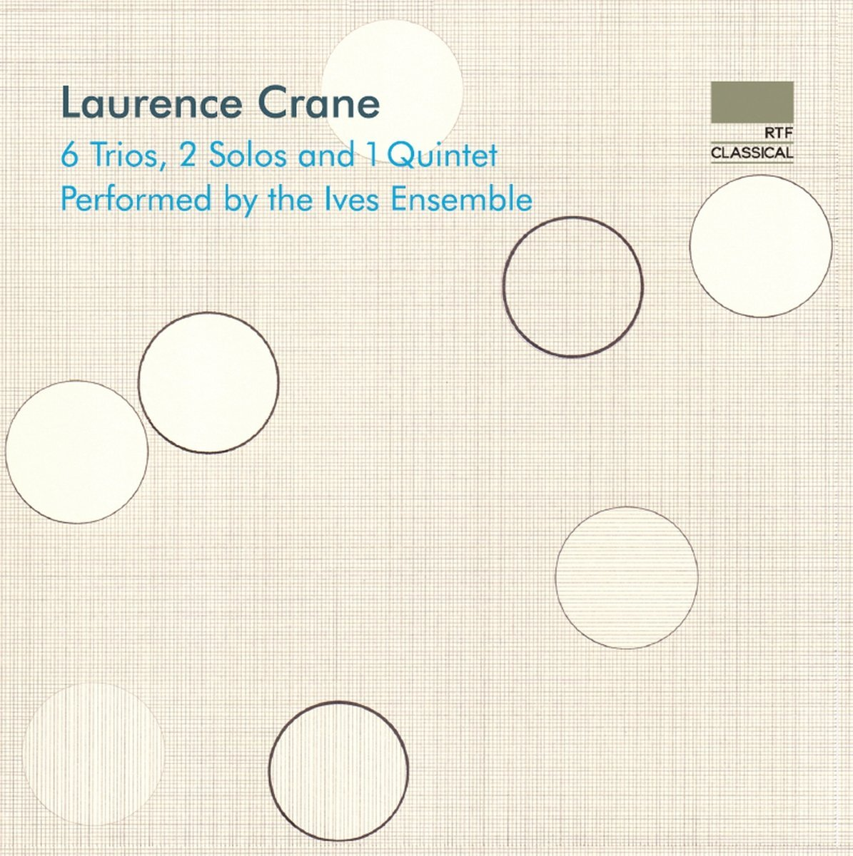 Laurence Crane - 6 Trios, 2 Solos and 1 Quintet