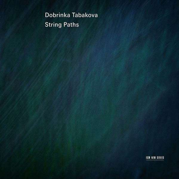 Tabakova's String Paths CD