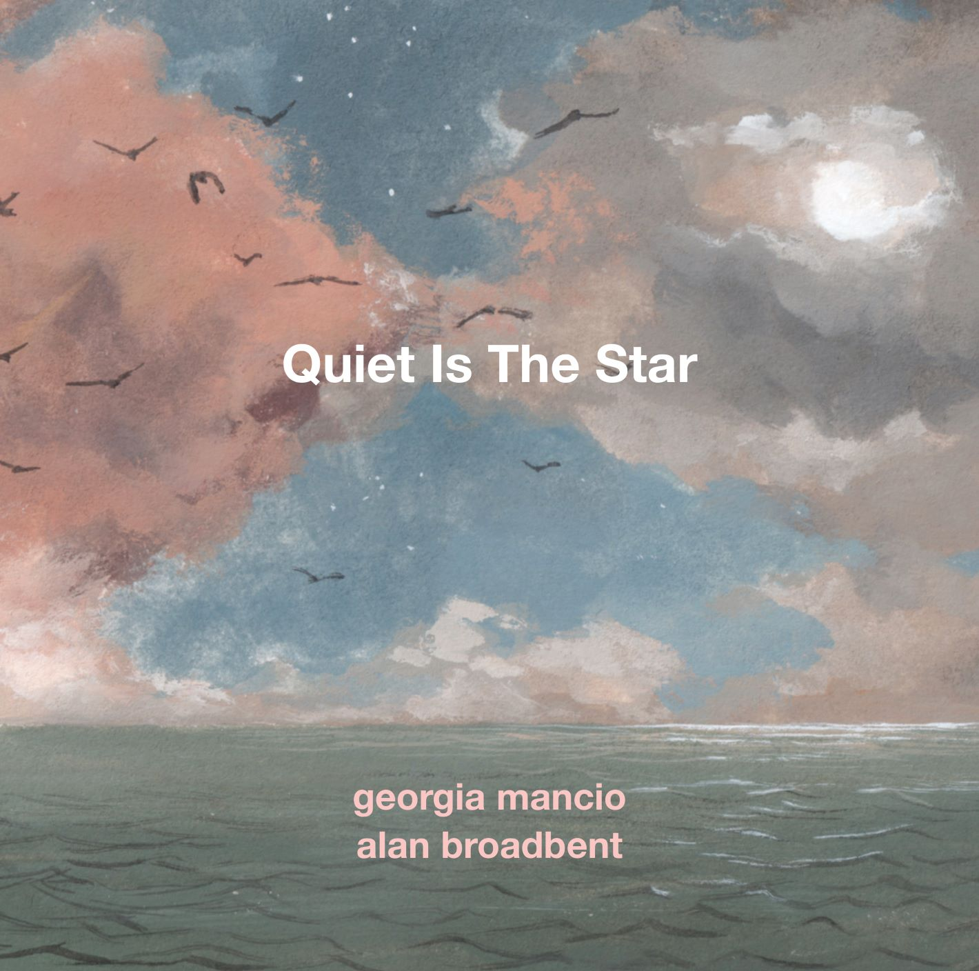 cover Quiet Is the Star