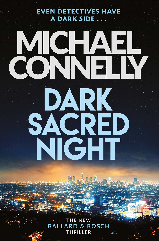 Michael Connelly Dark Sacred Night Review A Pairing Of