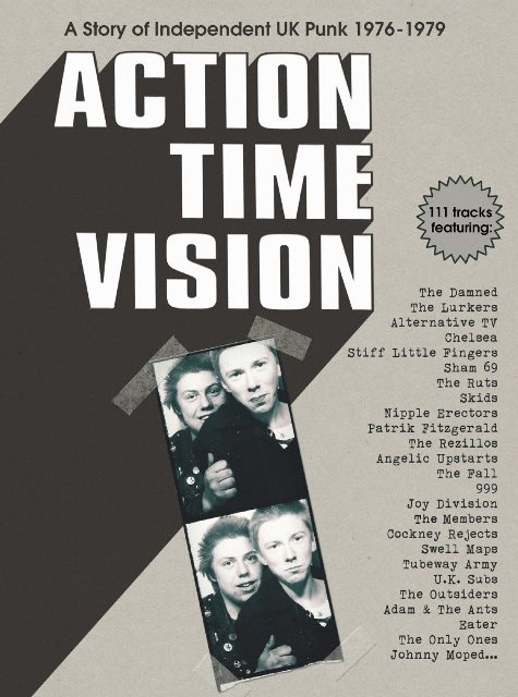 Action Time Vision A Story of Independent UK Punk 1976–1979