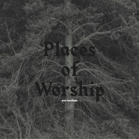 Arve Henriksen Places of Worship
