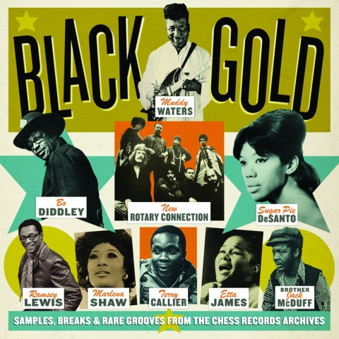Black Gold: Samples, Breaks & Rare Grooves from the Chess Records Archives