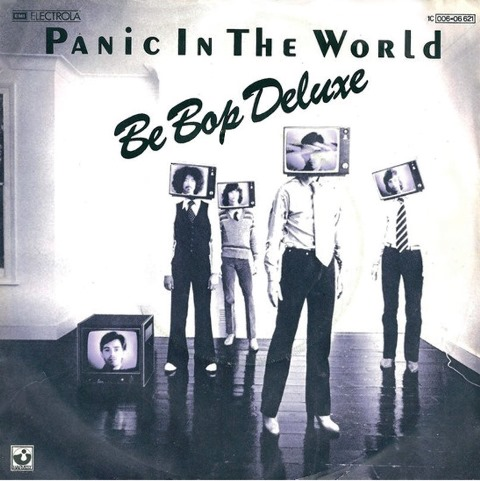 Be Bop Deluxe Drastic Plastic_panic in the world
