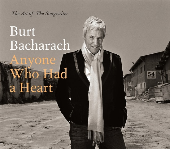Burt Bacharach The Art of the Songwriter Anyone Who Had a Heart