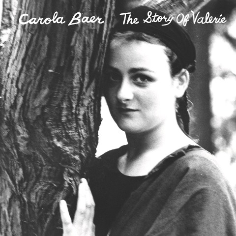 Carola Baer The Story of Valerie