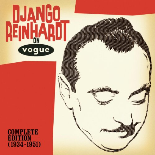 Django Reinhardt On Vogue The Complete Edition (1934-1951)