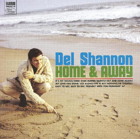 Del Shannon Home & Away