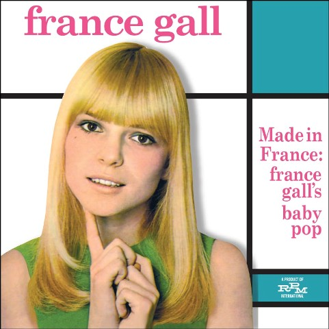 France Gall Made In France France Gall's Baby Pop
