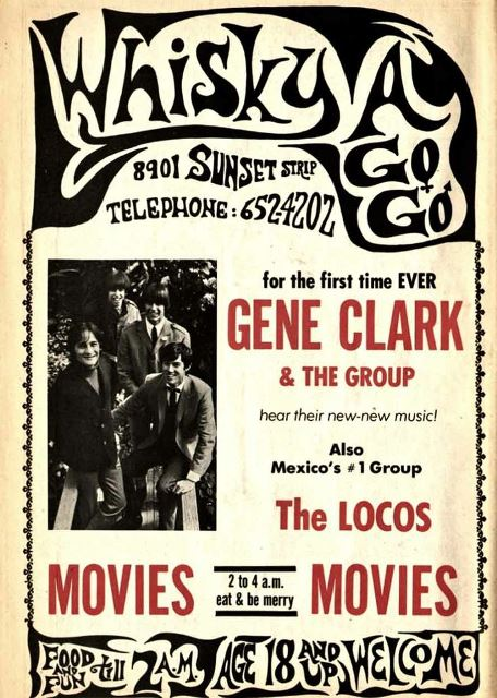 Gene Clark and the Group Whisky A Go-Go June July 1966