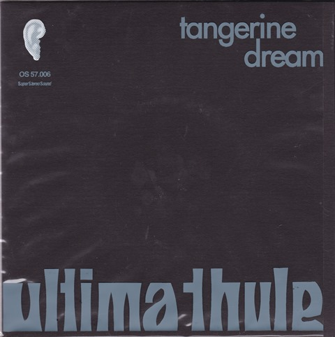 Jon Savage's 1969–1971 Rock Dreams on 45_Tangerine Dream Ultima Thule