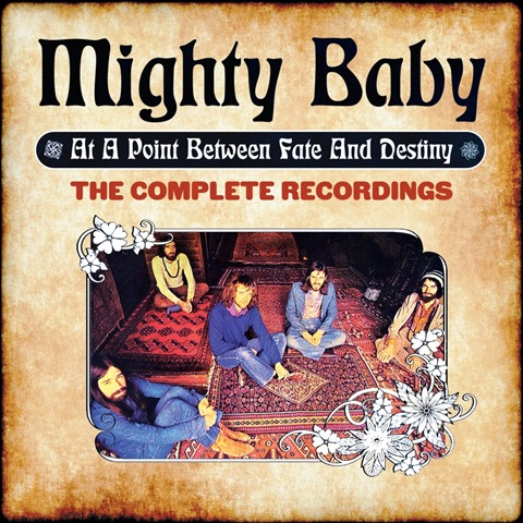 Mighty Baby_At A Point Between Fate and Destiny – The Complete Recordings _cover