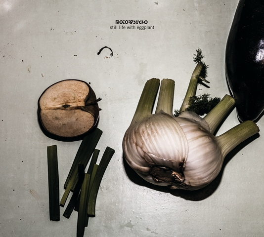 Motorpsycho Still Life With Eggplant