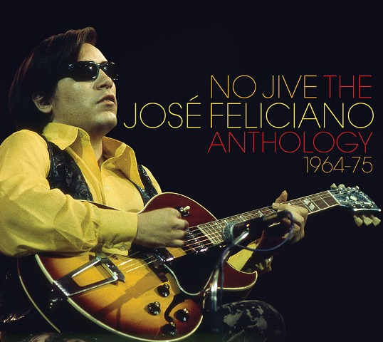 No Jive The Very Best of José Feliciano 1964-75
