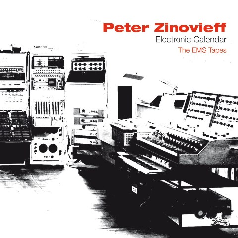 Peter Zinovieff: Electronic Calendar – The EMS Tapes