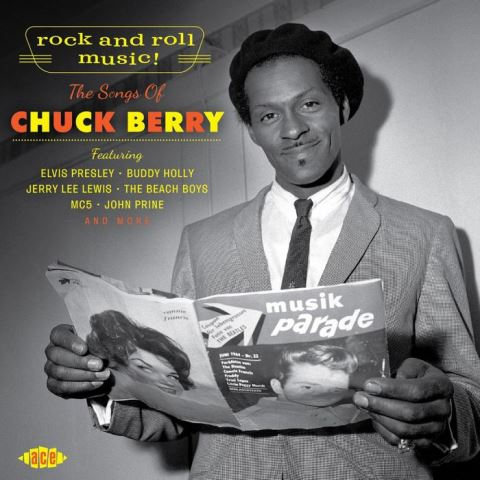Rock And Roll Music! The Songs Of Chuck Berry