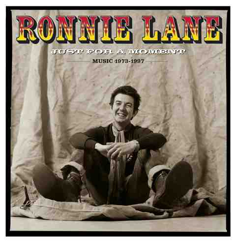 Ronnie Lane_Just For A Moment