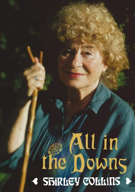 Shirley Collins all in the downs