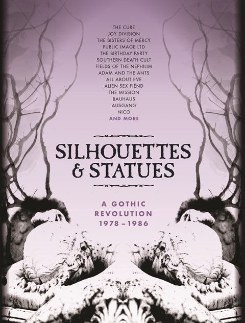 Silhouettes & Statues - A Gothic Revolution 1978–1986