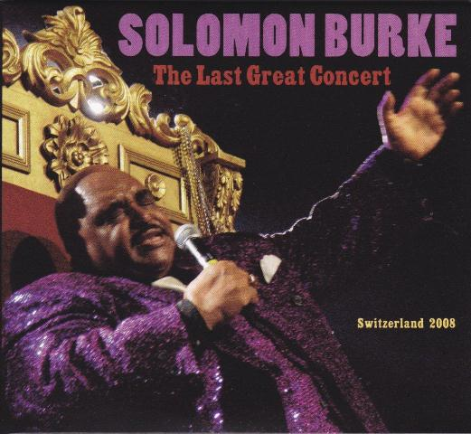 Solomon Burke The Last Great Concert