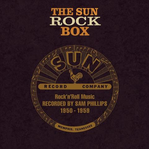The Sun Rock Box - Rock 'n' Roll Recorded by Sam Phillips 1954-1959