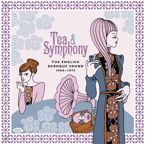 Tea & Symphony The English Baroque Sound 1968-1974