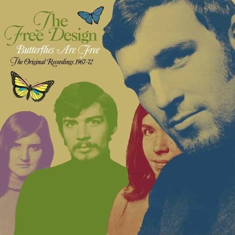 The Free Design Butterflies Are Free The Original Recordings 1967-1972