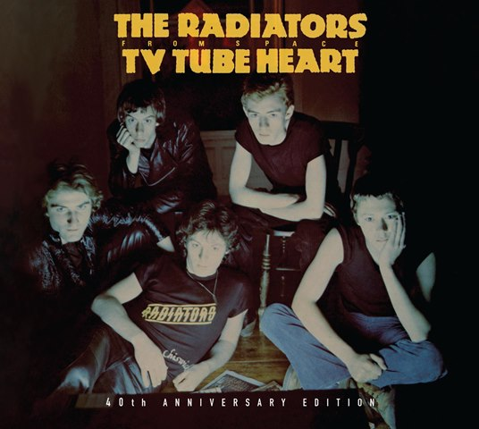 The Radiators From Space TV Tube Heart 40th Anniversary