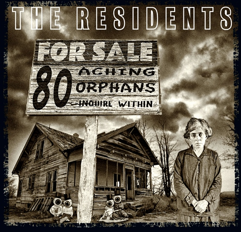 The Residents 80 Aching Orphans