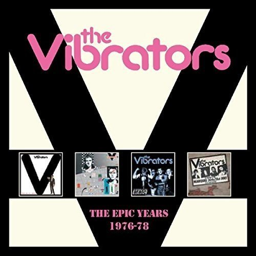 The Vibrators The Epic Years 1976-78