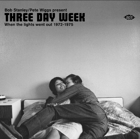 Three Day Week - When the Lights Went Out 1972–1975