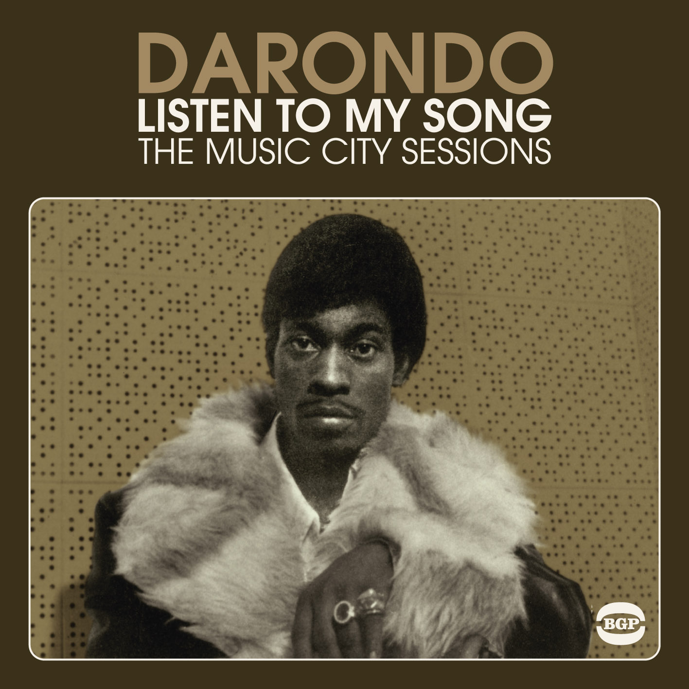 Darondo Listen to My Song: The Music City Sessions