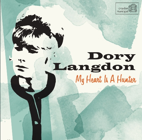 Dory Langdon: My Heart is a Hunter