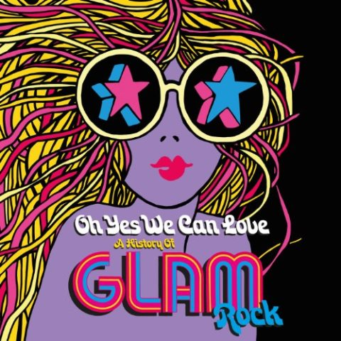 Yes we Can Love – A History of Glam Rock