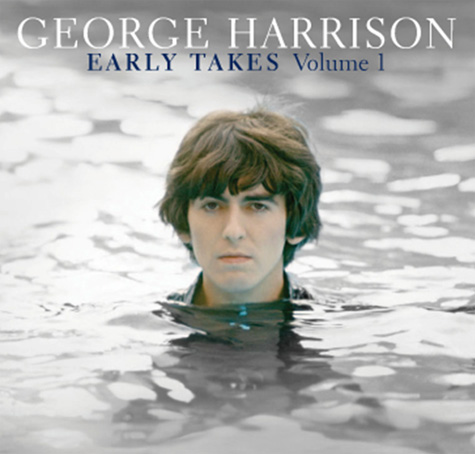 George Harrison Early Takes vol 1