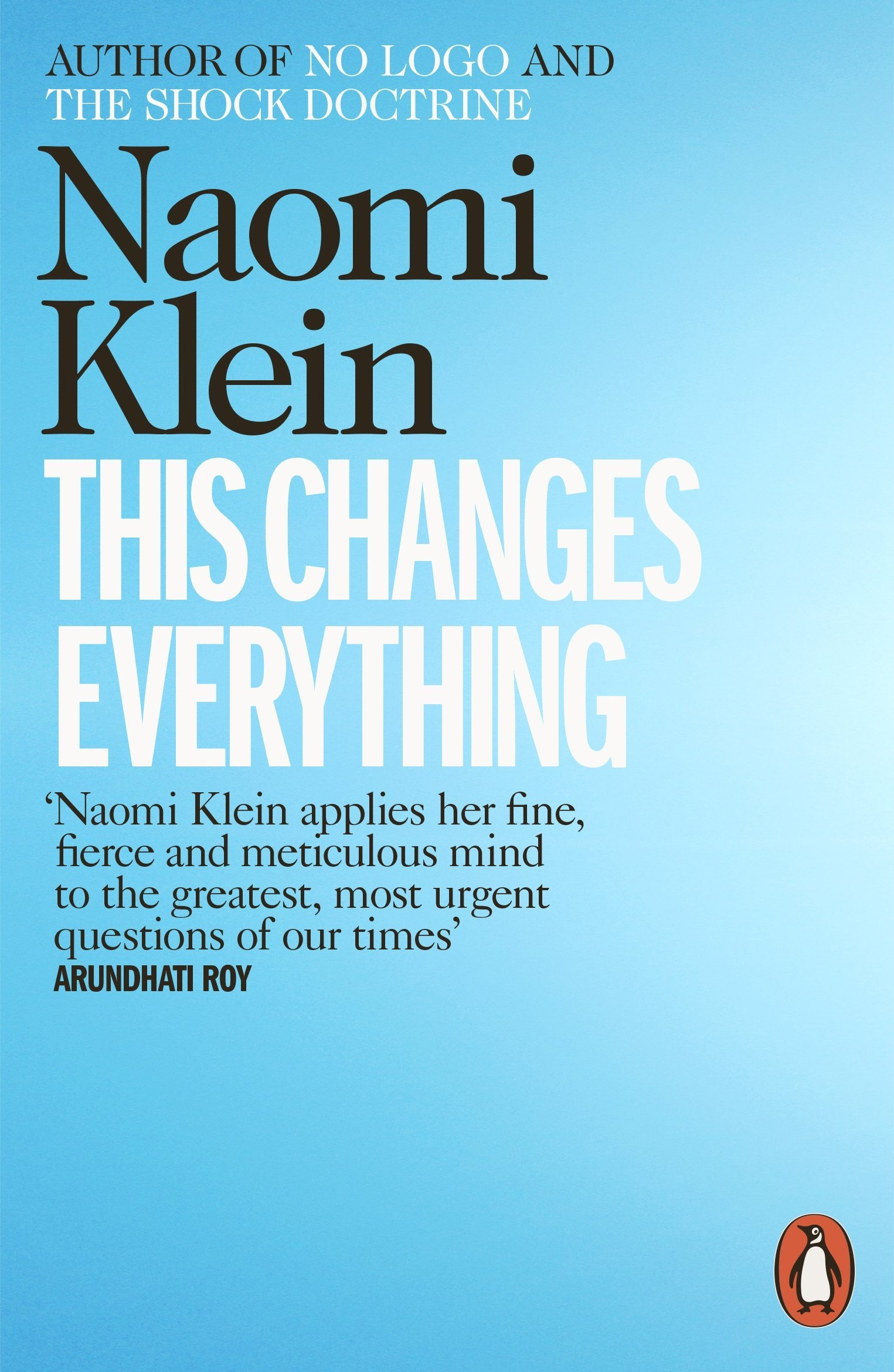 Naomi Klein, This Changes Everything