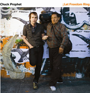 chuck_prophet_let_freedom_ring-300