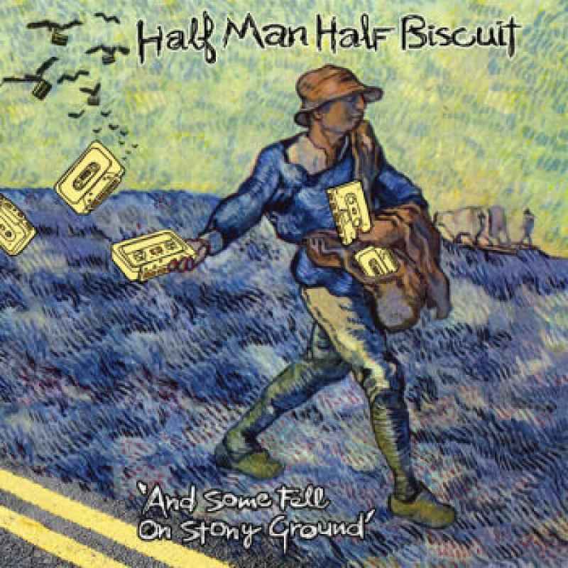 cd half man half biscuit and some fell on stony ground